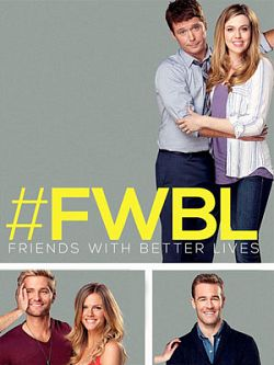 Friends With Better Lives - Saison 01 VOSTFR