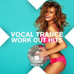 Various Artists-Vocal Trance Work Out Hits 2014