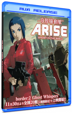 Ghost in the Shell: Arise - Border : 2 Ghost Whispers - MULTi BluRay 1080p