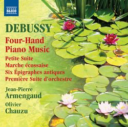Olivier Chauzu & Jean-Pierre Armengaud-Debussy: Four-Hand Piano Music