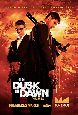 From Dusk Till Dawn: The Series - Saison 01 FRENCH WEBRiP 720p 720P