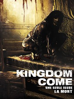 Kingdom Come - TRUEFRENCH DVDRiP