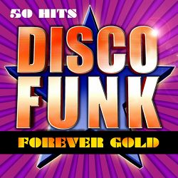 Various Artists-Disco Funk Forever Gold (50 Hits Disco Funk)