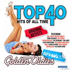 Various Artists-Top 40 Hits of All Time Golden Oldies (The 50's, 60's & 70's)