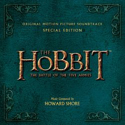 Howard Shore-The Hobbit: The Battle of the Five Armies (Original Motion Picture Soundtrack) [Special Edition]
