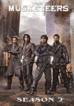 The Musketeers - Saison 02 VOSTFR HDTV 720p