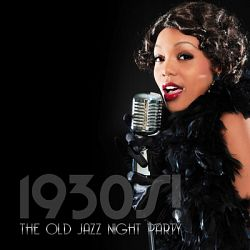 VA - 1930s! The Old Jazz Night Party (2015)