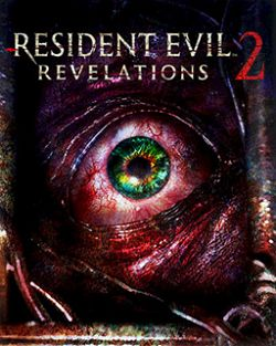 Resident Evil :Revelations 2 Episode 3 - PC
