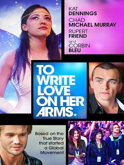 Affiche To Write Love on Her Arms