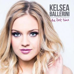 Kelsea Ballerini-The First Time