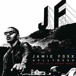 Jamie Foxx-Hollywood: A Story of a Dozen Roses (Deluxe Version)