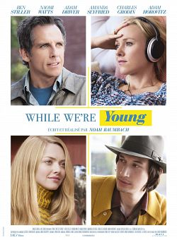 While We're Young - FRENCH DVDRip