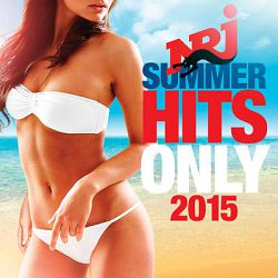 Various Artists-NRJ Summer Hits Only 2015