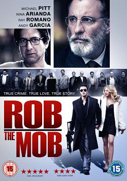 Rob The Mob - TRUEFRENCH BDRip