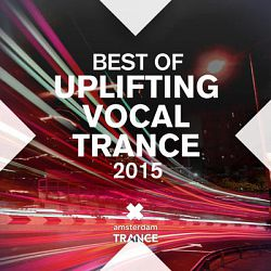 Various Artists-Best of Uplifting Vocal Trance 2015