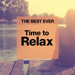 Various Artists-The Best Ever Time to Relax