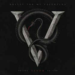 Bullet for My Valentine-Venom (Deluxe Edition)