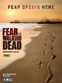 Fear The Walking Dead - Saison 01 VOSTFR