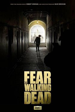 Fear The Walking Dead - Saison 01 VOSTFR HDTV 720p
