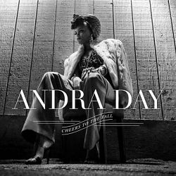 Andra Day-Cheers To the Fall