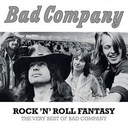 Bad Company-Rock 'N' Roll Fantasy: The Very Best of Bad Company