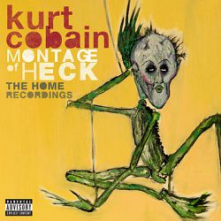 Kurt Cobain-Montage of Heck: The Home Recordings (Deluxe Soundtrack)