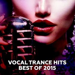 Various Artists-Vocal Trance Hits - Best of 2015