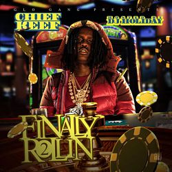 Chief Keef-Finally Rolling 2 (Deluxe Edition)