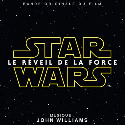 John Williams-Star Wars: Le Réveil de la Force (Bande Originale du Film)