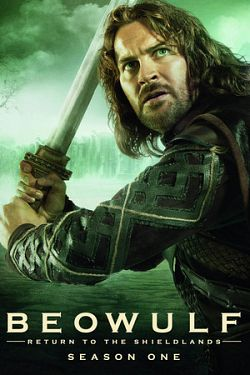 Beowulf : Return to the Shieldlands - Saison 01 VOSTFR