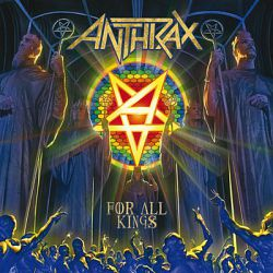 Anthrax - For All Kings (2016)