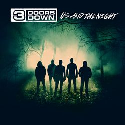 3 Doors Down-Us and the Night