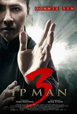 Ip Man 3 - VOSTFR (2016)