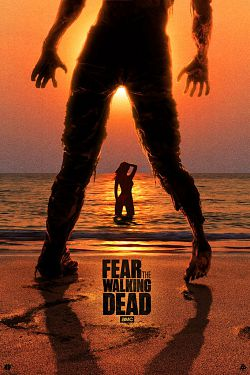 Fear The Walking Dead - Saison 02 FRENCH