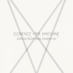 Florence + The Machine-Songs from Final Fantasy XV