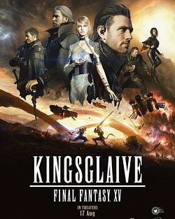 Kingsglaive: Final Fantasy XV - FRENCH 2016