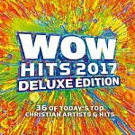 Various Artists-WOW Hits 2017 (Deluxe Edition)