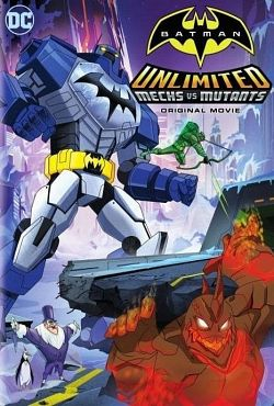 Batman Unlimited: Mechs vs. Mutants [HDRIP FRENCH]