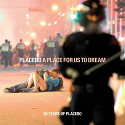 Placebo-A Place For Us To Dream