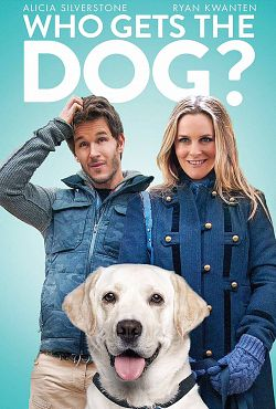 Who Gets the Dog ? - FRENCH BDRip