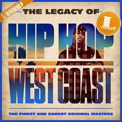 Various Artists-The Legacy of Hip Hop West Coast