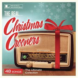 Various Artists-The Real... Christmas Crooners