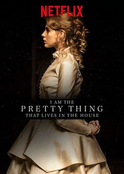 I Am The Pretty That Lives In The House 2016 FRENCH WEBRip