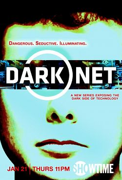 Dark Net : le web obscur - Saison 01 FRENCH 720p