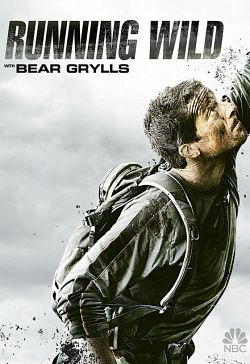 Wild With Bear Grylls - Saison 02 FRENCH