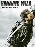 Wild With Bear Grylls - Saison 02 FRENCH 720p HDTV
