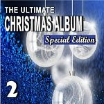 Mike Miller-The Ultimate Christmas Album, Vol. 2 (Special Edition)