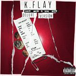 K.Flay - Every Where Is Some Where (Deluxe Version)