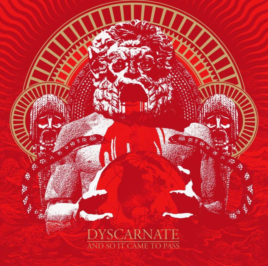 Dyscarnate-And so It Came to Pass