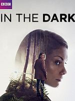 In The Dark (2017) - Saison 01 FRENCH 1080p